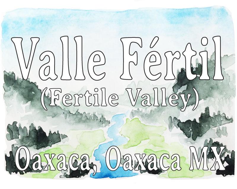 Valle Fértil Oaxaca